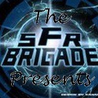 SFR Brigade Presents